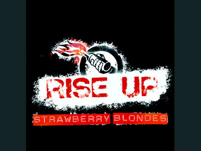 Strawberry Blondes-Rise Up